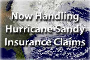 Now Handling Hurricane Sandy Claims in New York and New Jersey