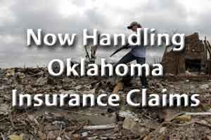 Now Handling Oklahoma Tornado Insurance Claims